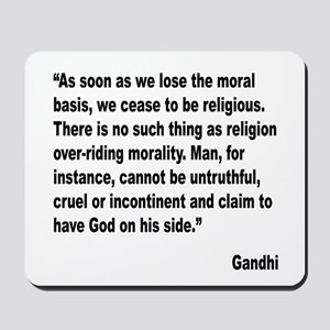 Gandhi Moral Basis Quote Mousepad